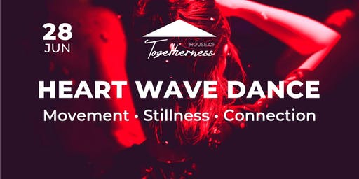 Heart Wave Dance: Movement, Stillness, Connection