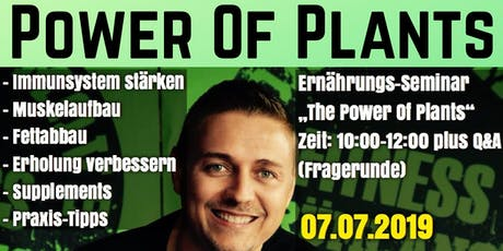"""The Power Of Plants"" Tickets"