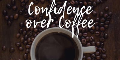 Confidence Over Coffee