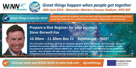 Prepare a Risk Register for your business; Steve Borwell - Fox tickets