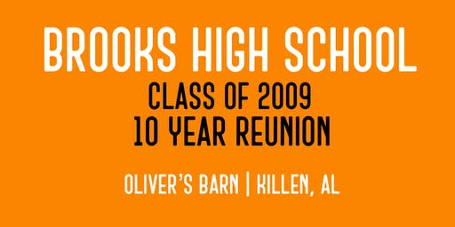 Brooks High School - Class of 2009 - 10 Year Reunion