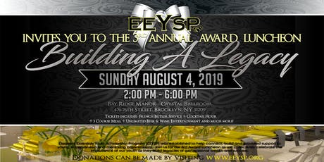 EEYSP 3rd Annual FUNDRAISER AWARD LUNCHEON tickets