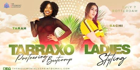 Bootcamp Tarraxo Partnering & Ladiestyling Urban Kizomba  - Tarah & Sachi tickets