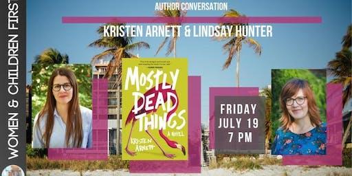 Kristen Arnett in conversation with Lindsay Hunter