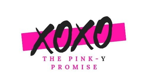 The Pink Pulpit Crusade International presents; The Pink-y Promise  -  Let Love Reign