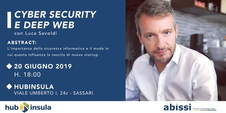 Cyber Security e Deep Web biglietti