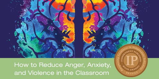 "Emotional Poverty "" How to Reduce Anger, Anxiety&Violence in the Classroom"""
