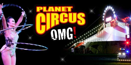 Planet Circus - The WOW Factor! 2019 Tour!
