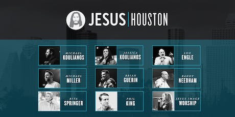Jesus Houston 2019 tickets