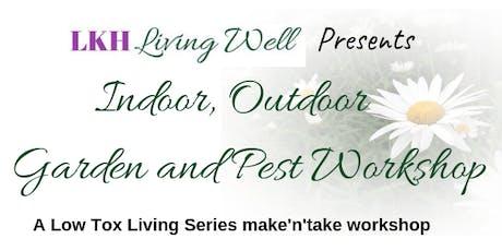 Low Tox Living: Indoor, Outdoor, Garden and Pest Workshop tickets