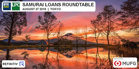 IFR Asia & LPC Samurai Loans Roundtable tickets