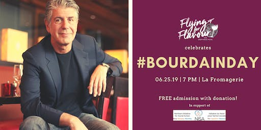 Flying For Flavour - LIVE Show - #Bourdainday