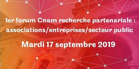 1er forum Cnam recherche partenariale billets