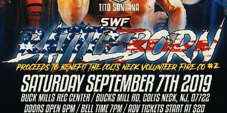 "SWF Wrestling Colts Neck NJ ""BattleBorn"" tickets"