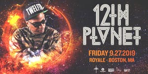 12th Planet at Royale | 9.27.19 | 10:00 PM | 21+