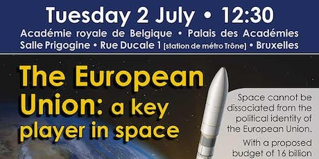 The European Union: a key player in space  tickets