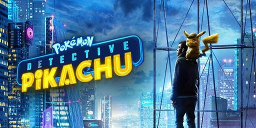 Movie: Pokémon: Pikachu Detective at ShowPlace ICON at Roosevelt in Chicago