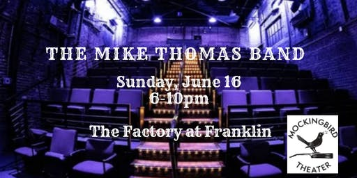Mike Thomas Band at Mockingbird Theater