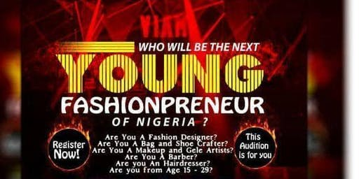 NIGERIA FASHIONPRENEURS AUDITION TV REALITY SHOW