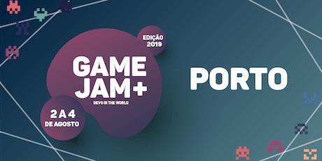 Game Jam + 2019 (Porto) bilhetes