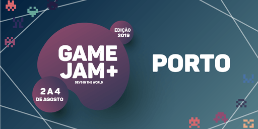 Game Jam + 2019 (Porto)