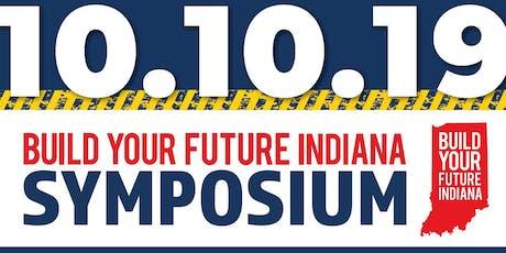 2019 Build Your Future Indiana Career Symposium  tickets