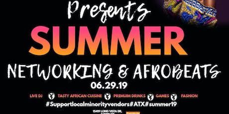 SUMMER NETWORKING AND AFROBEATS tickets