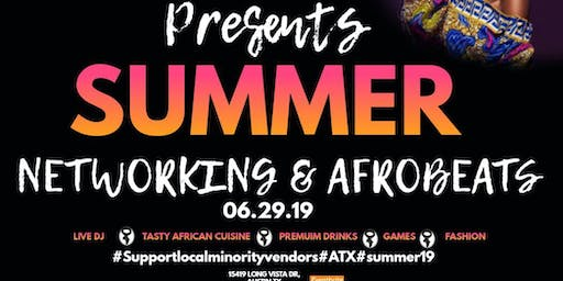 SUMMER NETWORKING AND AFROBEATS