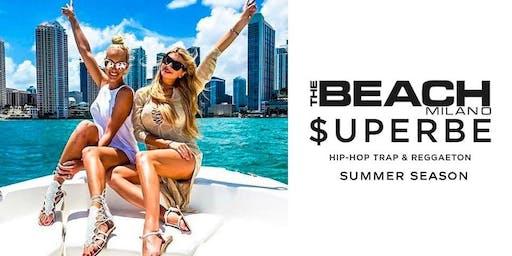 THE BEACH CLUB MILANO - DOMENICA 30 GIUGNO 2019 - SUPERBE - LA DOMENICA HIP HOP TRAP E REGGAETON - LISTA MIAMI - LISTE E TAVOLI AL 338-7338905