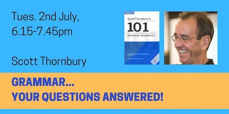 Grammar... Your Questions Answered! tickets