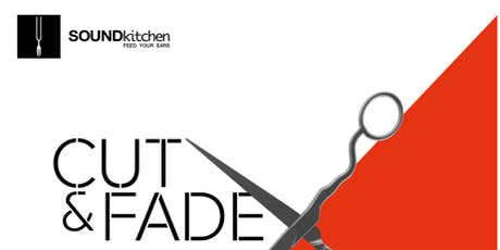Sound Walk - Cut & Fade tickets
