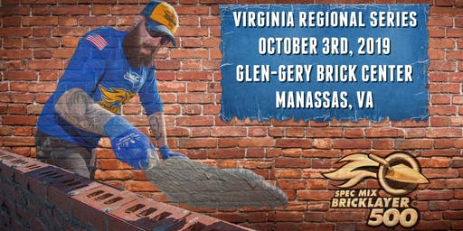 SPEC MIX BRICKLAYER 500® Virginia Regional Series