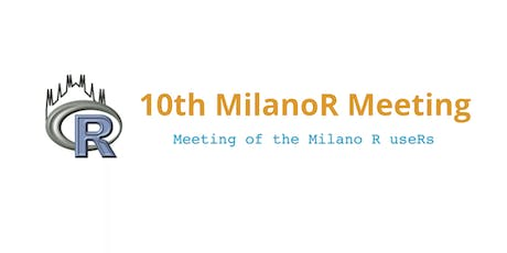 10th MilanoR Meeting - Information Retrieval and Price Positioning tickets