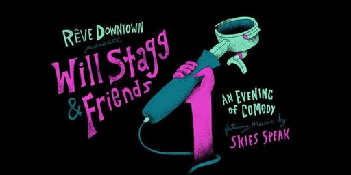 Rêve Downtown Presents: Will Stagg & Friends