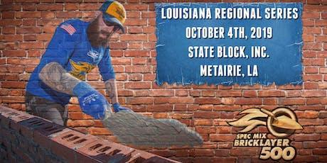 SPEC MIX BRICKLAYER 500® Louisiana Regional Series tickets