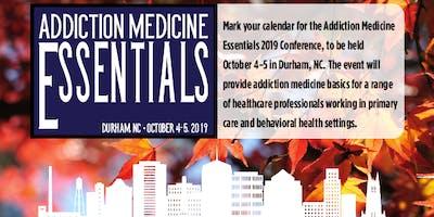 Addiction Medicine Essentials 2019