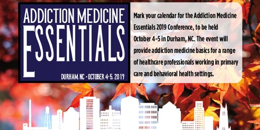 Addiction Medicine Essentials 2019