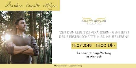 Marco Recher - Vortrag - 13.07.19  | AICHACH Tickets