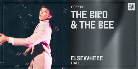 the bird and the bee @ Elsewhere (Hall) tickets