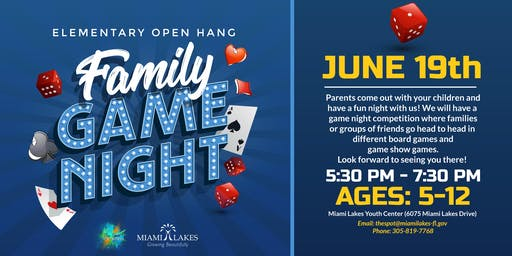 Elementary Open Hang: Family Game Night