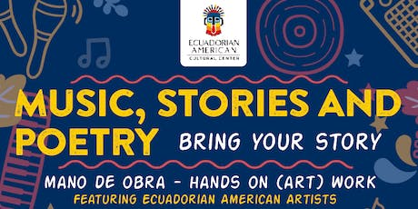 Music, Stories and Poetry: Featuring Ecuadorian American Artists tickets
