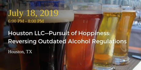 Houston LLC—Pursuit of Hoppiness: Reversing Outdated Alcohol Regulations tickets