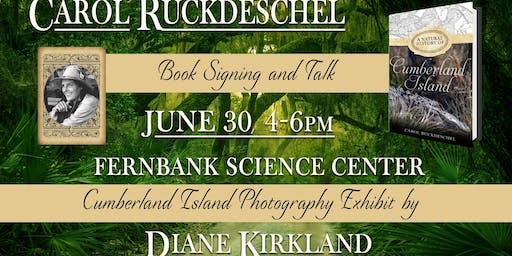 Carol Ruckdeschel Talk and Exhibit- A Natural History Of Cumberland Island
