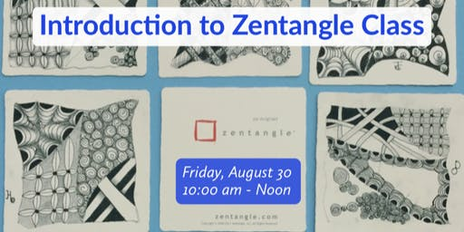 Introduction to Zentangle® Friday, August 30, 10:00 am