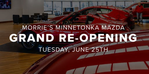 Morrie's Minnetonka Mazda Grand Re-Opening Event