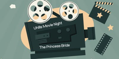 Uhills Movie Night 2019 - The Princess Bride