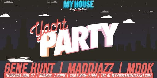 My House Music Cruise ft. Gene Hunt, MaddJazz, & M-Dok