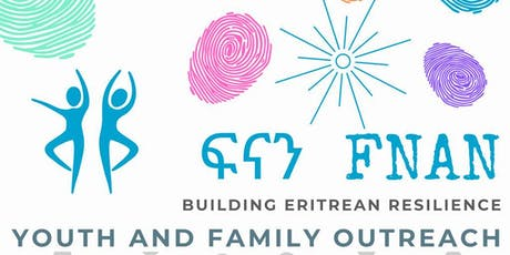 FNAN  Eritrean Youth and Family Outreach Launch tickets