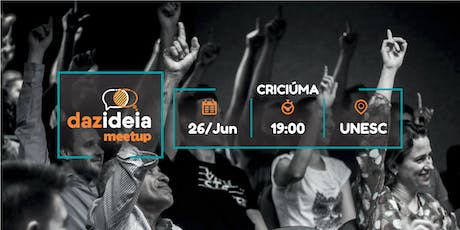 Dazideia Meetup Criciúma tickets