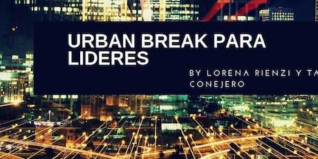 """Urban Break Para Mujeres: """"Lidera tu Negocio"""" entradas"""